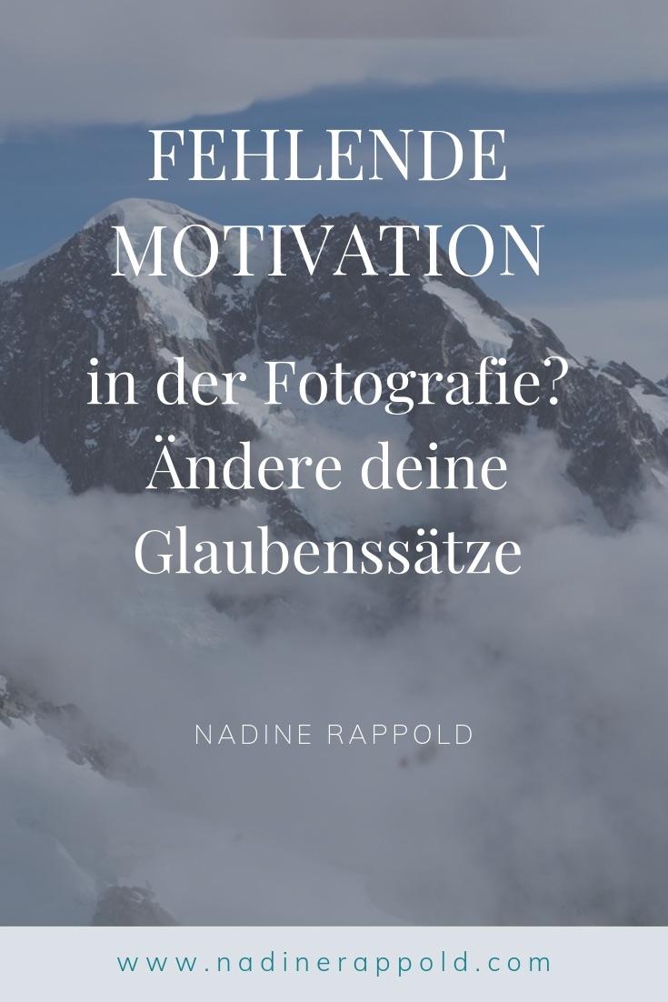 Fehlende Motivation Fotografie Glaubenssätze Pinterest